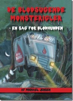 De Blodsugende Monsterigler – En sag for Blodhunden