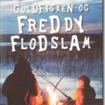 villiam_guldfisken_freddy_flodslam
