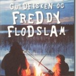 villiam_guldfisken_freddy_flodslam[4]